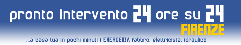 Top Firenze Pronto Intervento 24 ore su 24