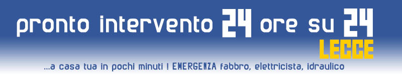 Top Lecce Pronto Intervento 24 ore su 24
